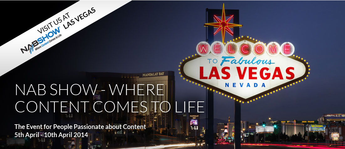 Visit us at the NAB Show Las Vegas